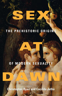 Controversial theories about human sexuality are found within Sex At Dawn